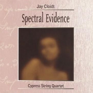 Spectral Evidence: Jay Cloidt
